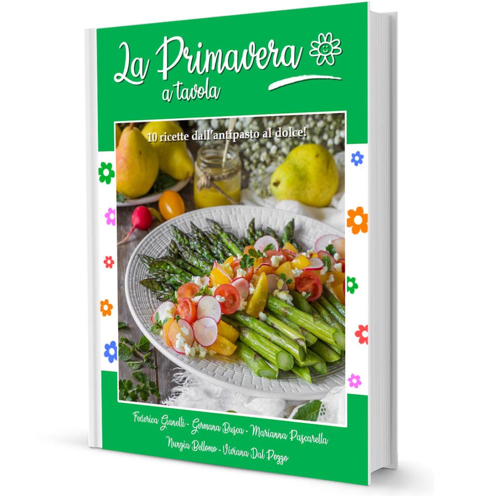 Ebook di primavera - 10 ricette dolci e salate